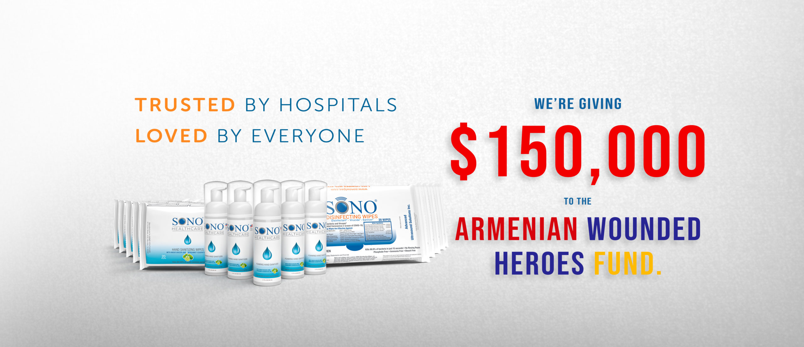 SONO Wipes. Trusted By Hospitals. Loved by Everyone. We're donating $150,000 to the Armenian Wounded Heroes Fund